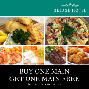 Buy One Main Meal - Get One Main Meal Free - Bridge Hotel