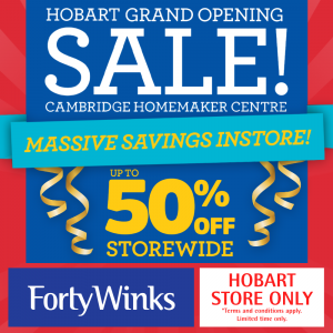 Forty Winks Hobart Grand Opening Sale
