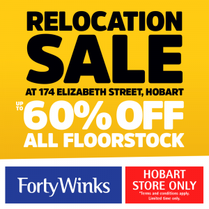 Forty Winks Hobart Relocation Sale